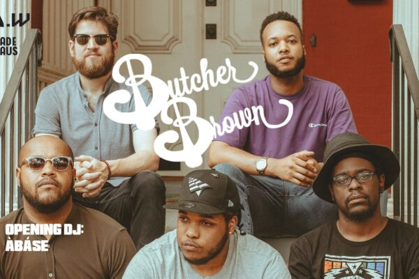 Butcher Brown at Badehaus NEW DATE!