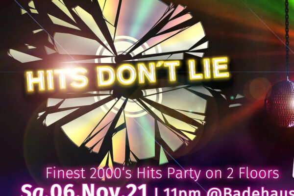 HITS DON'T LIE - 2000s Hits Party on 2 Floors - WE ARE BACK!